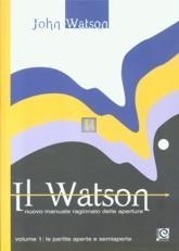 Il Watson - nuovo manuale ragionato delle aperture. Volume 1 - 2a mano