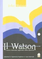 Il Watson - nuovo manuale ragionato delle aperture. Volume 2