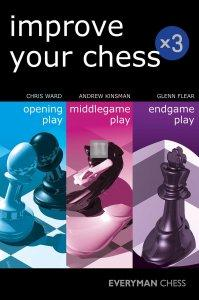 Improve Your Chess - Opening-Middlegame-Endgame