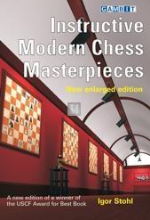 Instructive Modern Chess Masterpieces