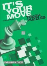 It's your move (Tough puzzles)