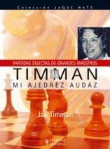 Jan Timman mi ajedrez audaz - 2nd hand
