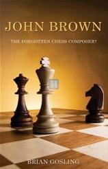 John Brown - the forgotten chess composer?