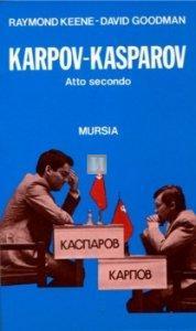 Karpov-Kasparov: atto secondo - 2a mano