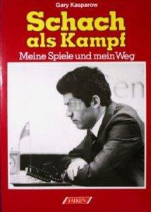 Schach als Kampf Meine Spiele und mein Weg - 2nd hand