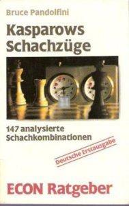 Kasparows Schachzüge. 147 analysierte Schachkombinationen - 2nd hand