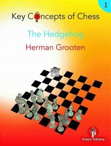 Key Concepts of Chess - 1 - The Hedgehog