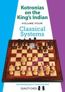 Kotronias on the King's Indian vol.4 Classical Systems