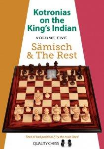 Kotronias on the King's Indian vol.5 - Saemisch and The Rest