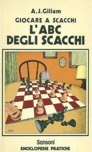 L'ABC degli scacchi (Gillam) - 2a mano