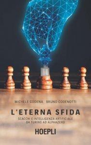 L'eterna sfida - scacchi e intelligenza artificiale