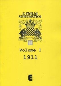 L'Italia Scacchistica volume I - 1911