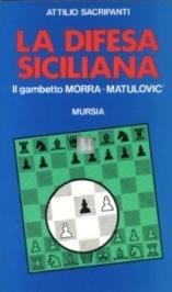 La difesa Siciliana: il gambetto Morra-Matulovic - 2a mano
