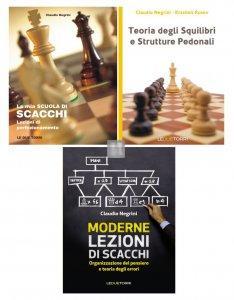La mia Scuola di Scacchi + Teoria degli Squilibri e Strutture Pedonali + Moderne Lezioni di scacchi