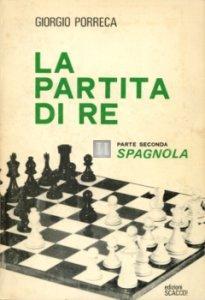 La partita di Re, parte seconda: Spagnola - 2a mano