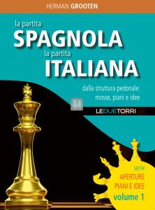 la partita SPAGNOLA, la partita ITALIANA - dalla struttura pedonale: mosse, piani e idee