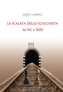 La Scalata dello Scacchista - da NC a 1600