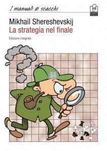 La Strategia nel Finale - nuova edizione