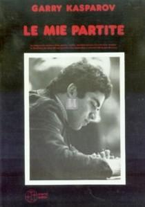 Le mie partite - Garry Kasparov - 2a mano
