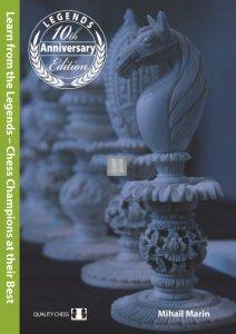 Learn from the Legends 3rd edition (hardcover) by Mihail Marin