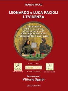 Leonardo e Luca Pacioli - L'Evidenza - il fondamentale  contributo di Leonardo al gioco degli scacchi