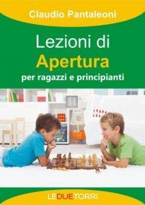 Lezioni di Apertura per ragazzi e principianti