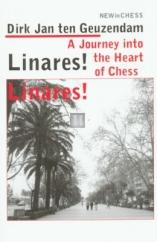 Linares! Linares! A Journey into the Heart of Chess - 2nd hand
