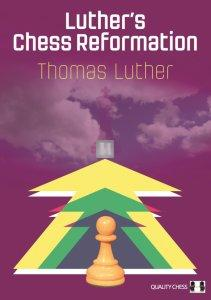 Luther's Chess Reformation - 2nd hand