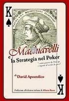 Machiavelli e la strategia nel Poker