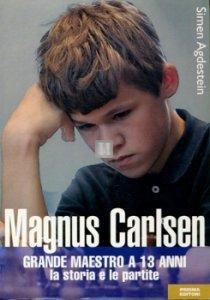 Magnus Carlsen Grande Maestro a 13 anni - 2a mano