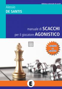 Manuale di Scacchi per il Giocatore Agonistico - i Segreti dei Maestri