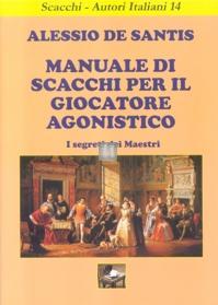 Manuale di Scacchi per il Giocatore Agonistico - i Segreti dei Maestri - 2a mano