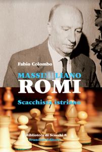 Massimiliano Romi, scacchista istriano