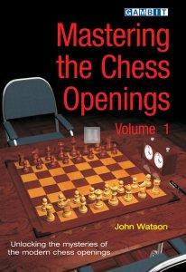 Mastering the Chess Openings vol.1