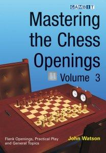 Mastering the Chess Openings vol.3