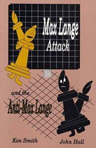 Max Lange attack and the Anti-Max Lange - 2nd hand like new