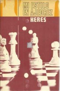 mi estilo in ajedrez Keres - 2nd hand raro