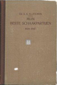 Mijn beste Schaakpartijen 1924-1937  - 2nd hand