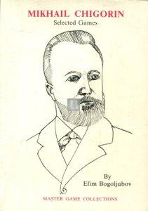 Mikhail Chigorin Selected Games - 2nd hand