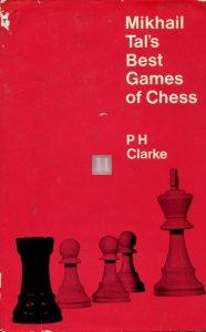 Mikhail Tal's Best Games of Chess - 2nd hand