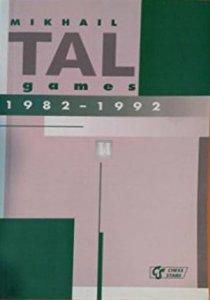 Mikhail Tal games 1982-1992 vol 4 - 2nd hand like new rare book