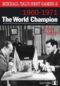 Mikhail Tal's Best Games 2 - The World Champion (HARDCOVER)