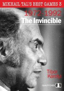 Mikhail Tal's Best Games 3 - The Invincible (HARDCOVER)