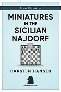 Miniatures in the Sicilian Najdorf (Chess Miniatures)