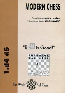 """1.d4 d5 Modern Chess """"Black is good"""" - 2nd hand"""