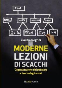 Moderne Lezioni di scacchi - organizzazione del pensiero e teoria degli errori