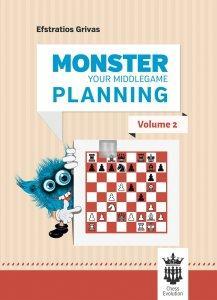 Monster Your Middlegame Planning - Volume 2
