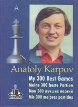 My 300 best games - Karpov