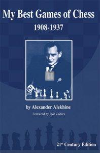 My Best Games of Chess 1908-1937 Alekhine