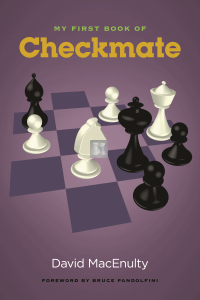 My First Book of Checkmate